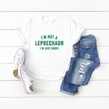 I'm Not A Leprechaun I'm Just Short | Short Sleeve Graphic Tee