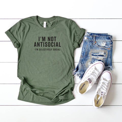 I'm Not Antisocial,  I'm Selectively Social | Short Sleeve Graphic Tee