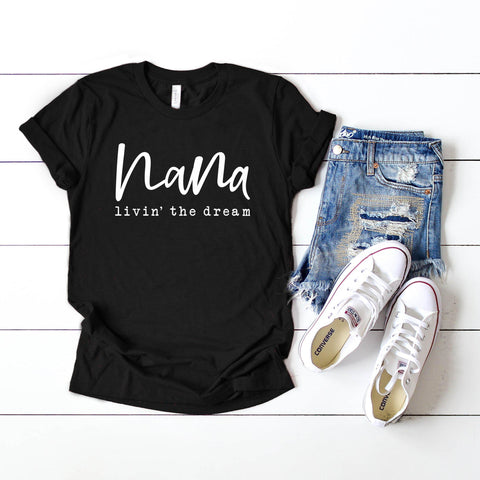 Nana Livin' the Dream Short Sleeve Graphic Tee