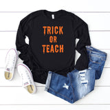 Trick Or Teach | Long Sleeve Graphic Tee