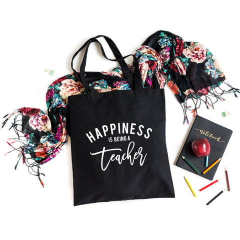 Happiness is Being a Teacher | Teacher Appreciation Tote