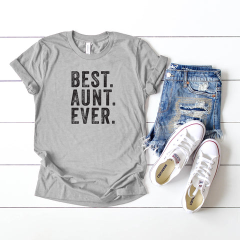 Best Aunt Ever | Short Sleeve Graphic Tee