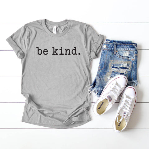 Be Kind -Typewriter | Short Sleeve Graphic Tee