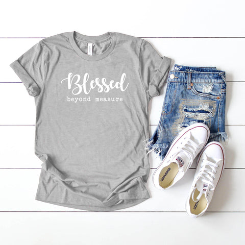 Blessed Beyond Measure | Short Sleeve Graphic Tee
