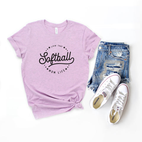 Livin' that Softball Mom Life | Short Sleeve Graphic Tee