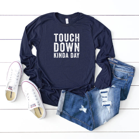 Touchdown Kinda Day | Long Sleeve Graphic Tee