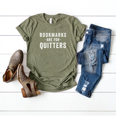 Bookmarks are for Quitters | Short Sleeve Graphic Tee
