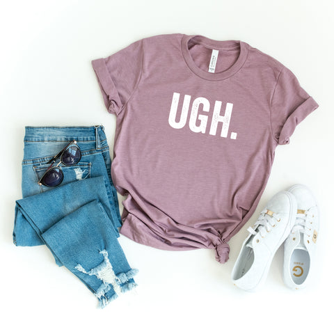Ugh. | Short Sleeve Graphic Tee