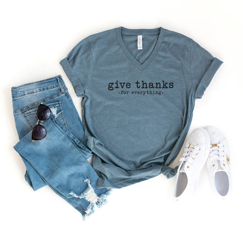 Give Thanks For Everything - Typewriter | V-Neck Graphic Tee