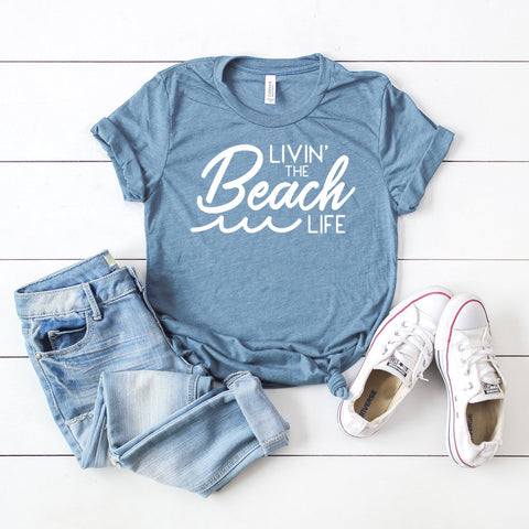 Livin' the Beach Life | Short Sleeve Graphic Tee