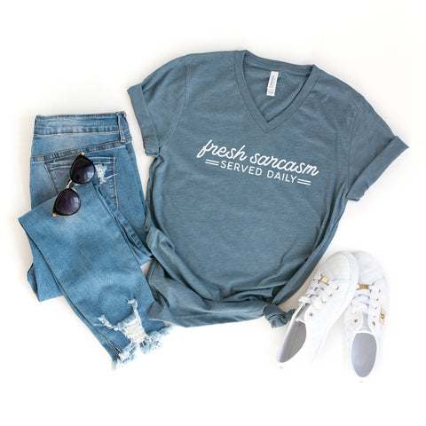 Fresh Sarcasm Served Daily | V-Neck Graphic Tee