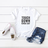 Touchdown Kinda Day | V-Neck Graphic Tee