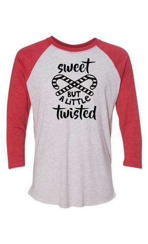 Sweet but a Little Twisted Baseball Tee