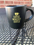 Black Coffee Workout Hustle Mug