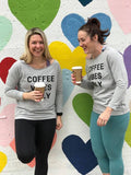 Laughing Girls with Coffee Vibes Only Sweater