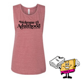 Welcome To Adulthood Muscle Tank