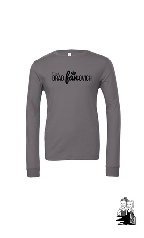 Adult I'm a Fanovich Long Sleeve Tee