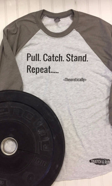 Pull. Catch. Stand. Repeat. Baseball Tee