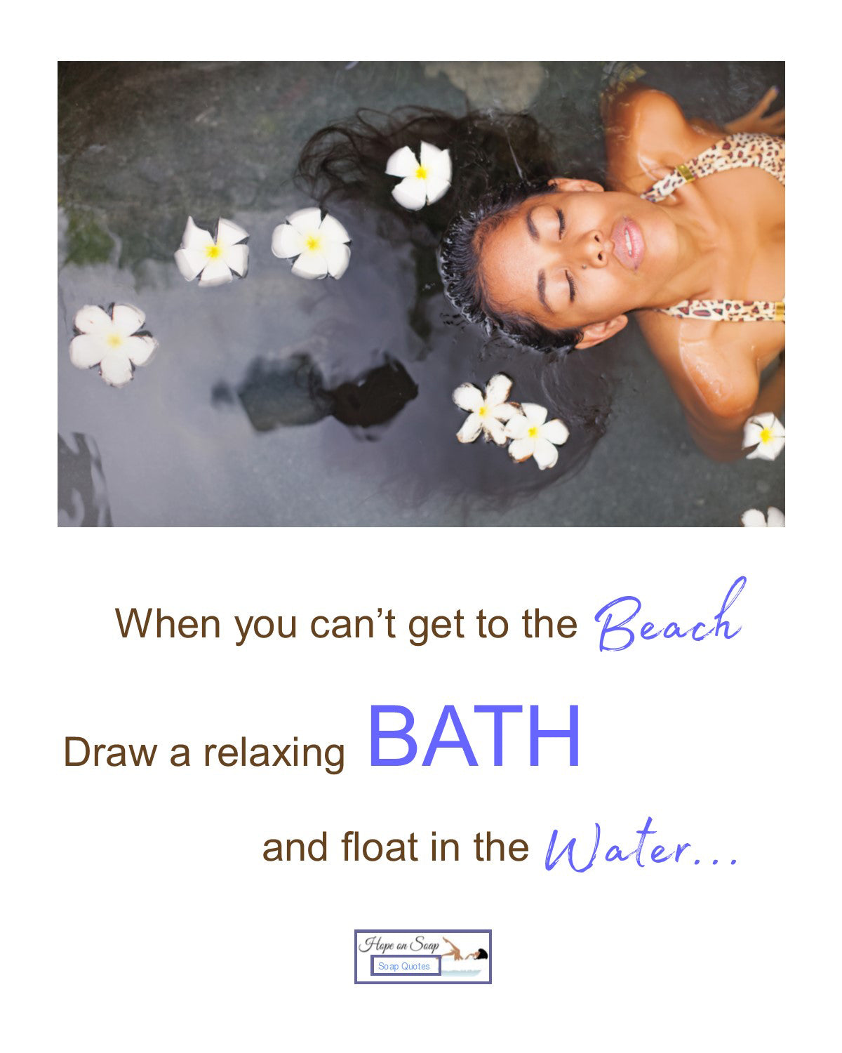 Soap Quote - Bath Float