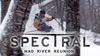 Spectral 6 – Mad River Reunion