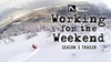 Working For The Weekend – Season 3 Trailer