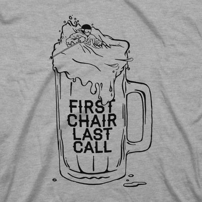 Women's First Chair Last Call Tee - Gray