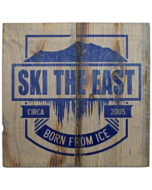 Born From Ice Barn Wood Sign