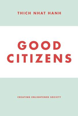 Good Citizens by Thich Nhat Hanh Bead & Reel Bookclub