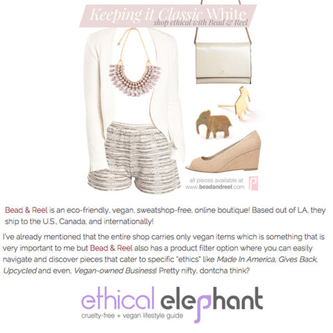 Ethical Elephant: Keeping it Classic with Bead & Reel