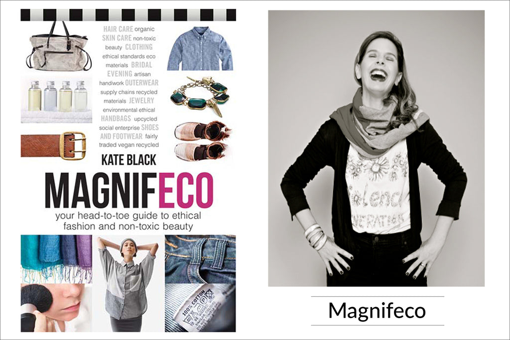 Ethical Fashion Books: Magnifeco by Kate Black