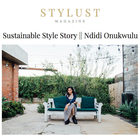 Stylust Magazine Sustainable Style Story with Ndidi Onukwulu