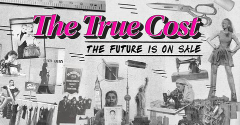 The True Cost Movie - Fashion Documentary