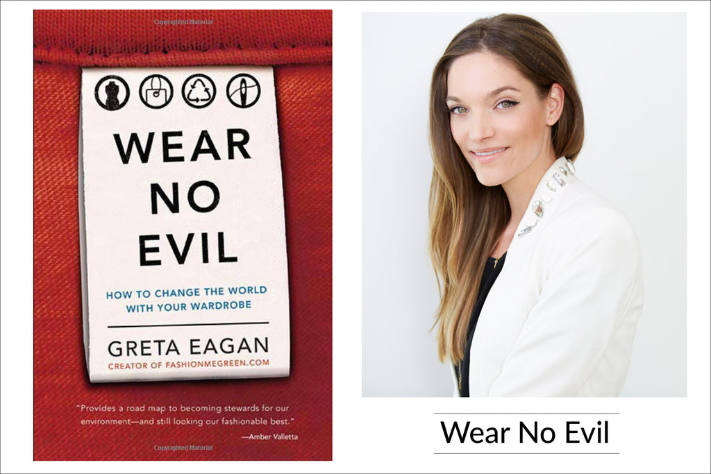 Wear No Evil by Greta Eagan