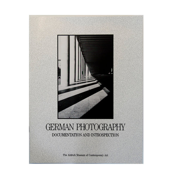 German Photography: Documentation and Introspection
