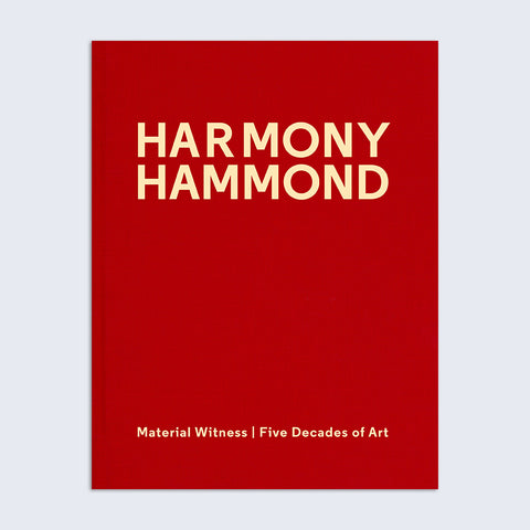Harmony Hammond: Material Witness, Five Decades of Art