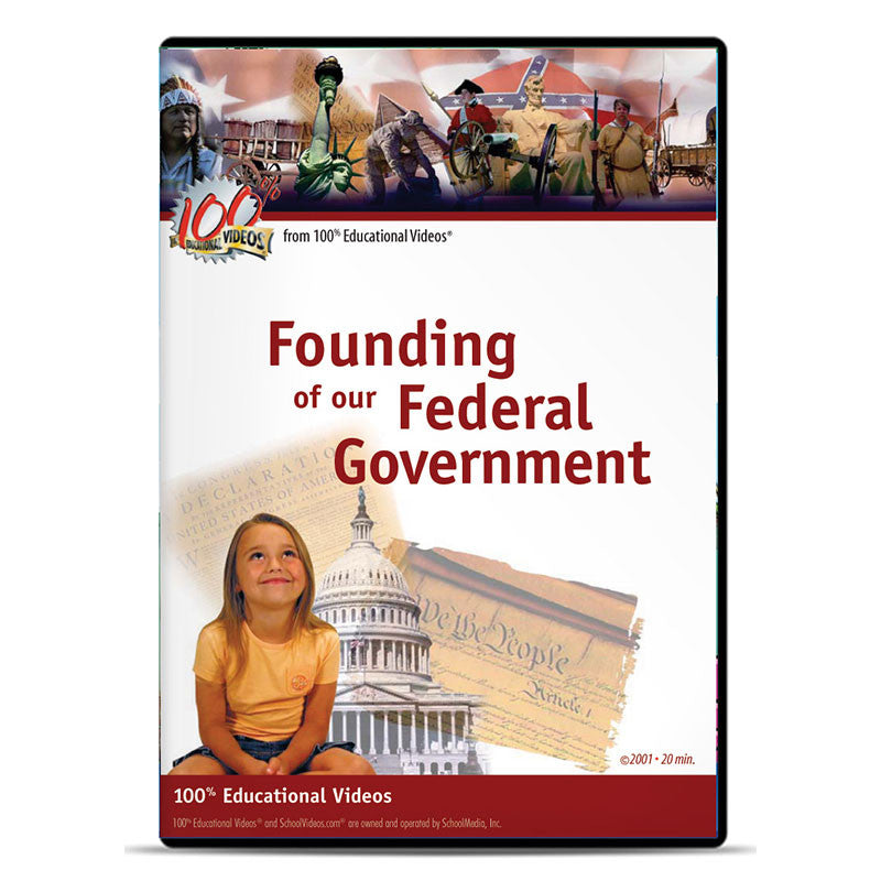 Founding of Our Federal Government