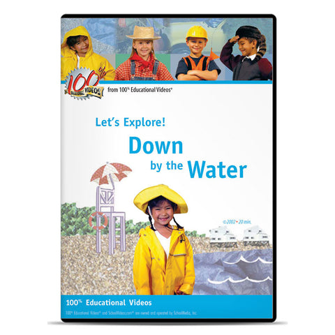 Let's Explore Water: Down by the Water