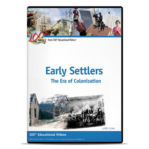 Early Settlers: The Era of Colonization