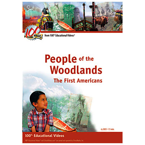 People of the Woodlands: The First Americans