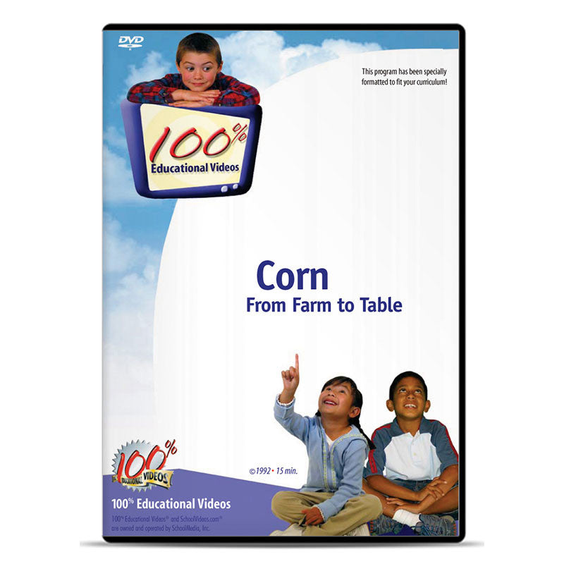 Corn: From Farm to Table