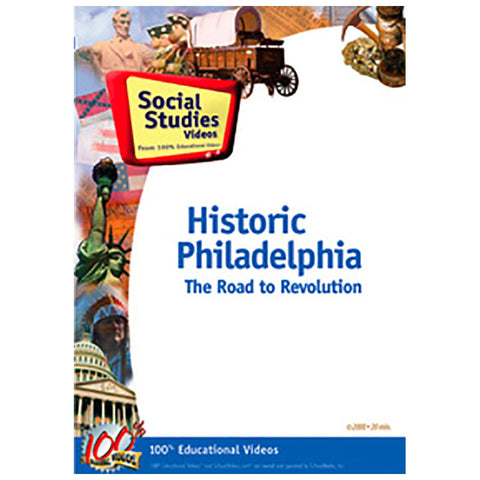 Historic Philadelphia: The Road to Revolution