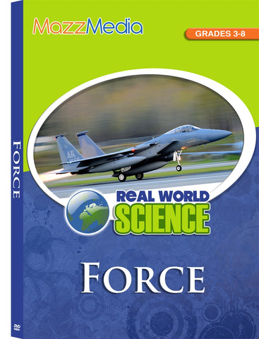 Force: Real World Science