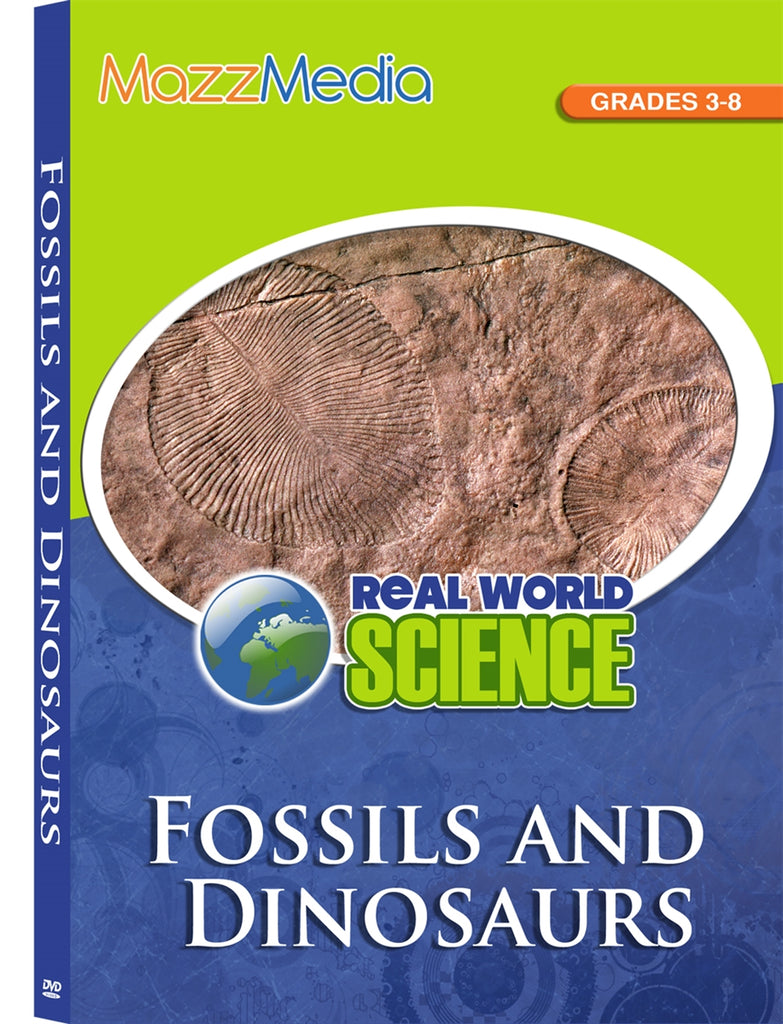 Fossils and Dinosaurs: Real World Science