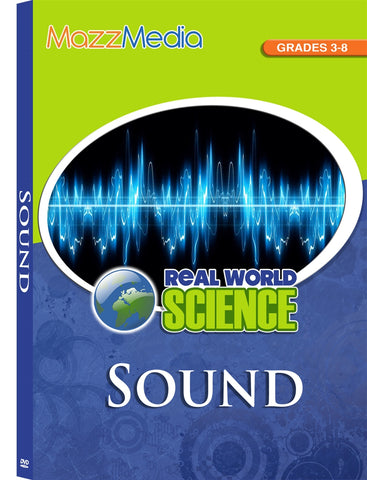 Sound: Real World Science