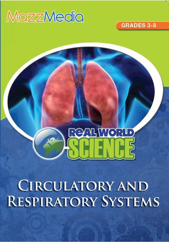 Respiratory and Circulatory System, The: Real World Science