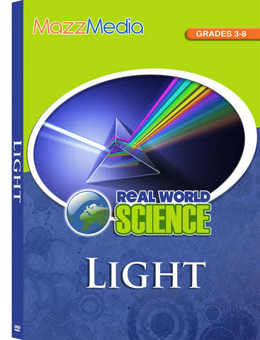 Light: Real World Science