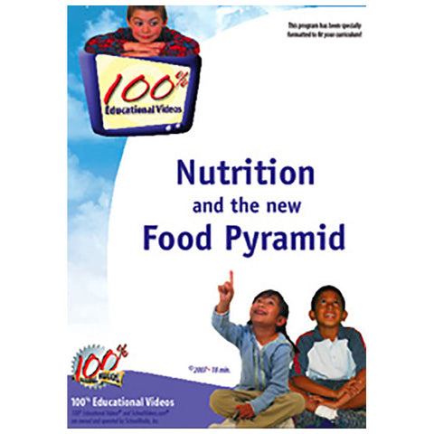 Nutrition and the New Food Pyramid by SchoolMedia, Inc.