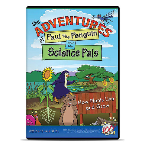 Paul and his Science Pals: How Plants Live and Grow