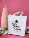 """Smile, Shimmer, & Shine."" Glittering Gift Tote - The Naked Bee"