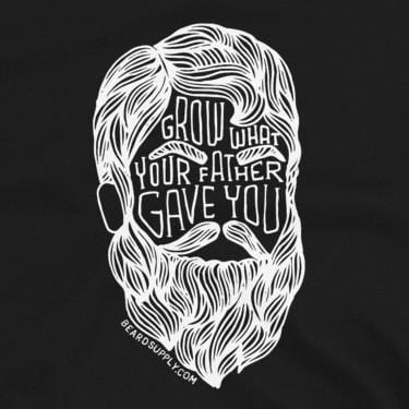 (T-Shirt) Grow What Your Father Gave You